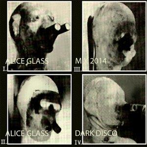 Image for 'ALICE GLASS‡DARK DISCO MIX‡2014'