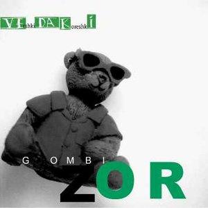 Image for 'Gombi Zor'