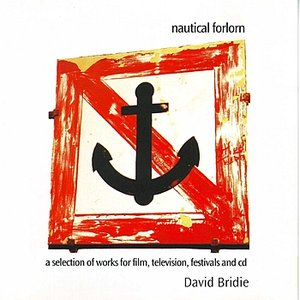 Image for 'Nautical Forlorn - A Selection Of Works For Film, Television, Festival and CD'