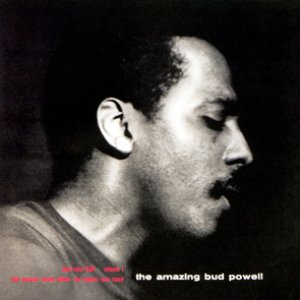 Bild für 'The Amazing Bud Powell: Vol. 1 (The Rudy Van Gelder Edition)'
