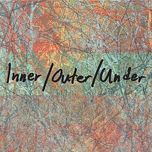 Image for 'Inner/Outer/Under'