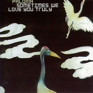 Bild für 'Sometimes We Love You Truly'