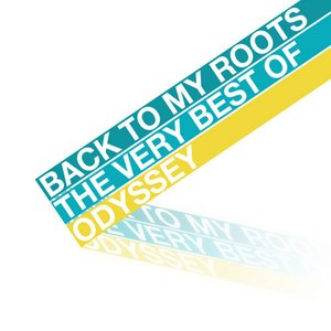 Image for 'Back To My Roots - The Best of Odyssey'