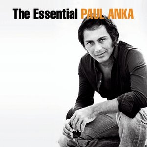 Image for 'The Essential Paul Anka'