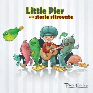 Image for 'Little Pier e le storie ritrovate'
