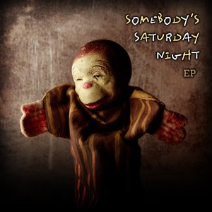 Image for 'Somebody's Saturday Night EP'
