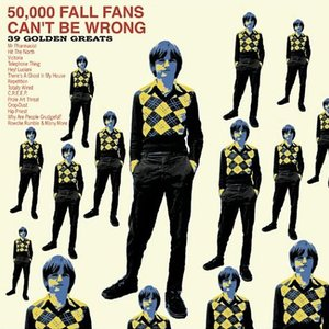 Image for '50,000 Fall Fans Can't Be Wrong (disc 1)'