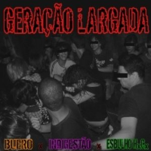 Image for 'Geração Largada'
