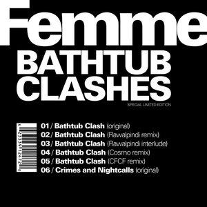 Image for 'FEMME - Bathtub Clashes'