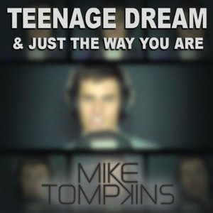 Image pour 'Teenage Dream & Just The Way You Are - Single'
