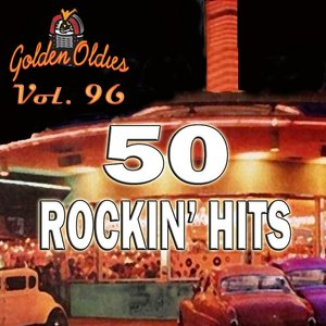 Image for '50 Rockin' Hits, Vol. 96'