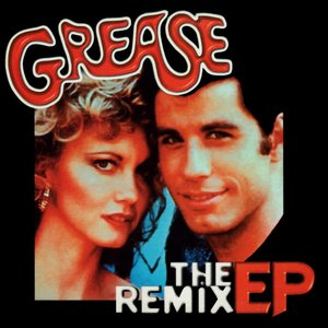 Image for 'Grease (The Remix EP)'