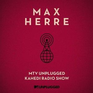 Image for 'MTV Unplugged Kahedi Radio Show'