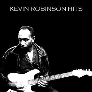 Image for 'Kevin Robinson Hits'