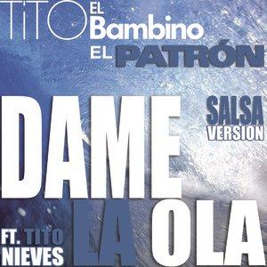 Image for 'Dame La Ola'