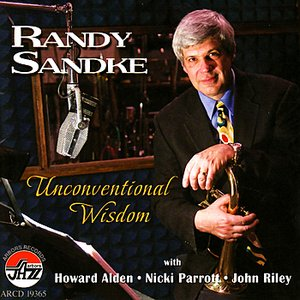 Image for 'Randy Sandke: Unconventional Wisdom'