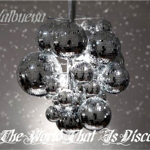 Image for 'The World That Is Disco'