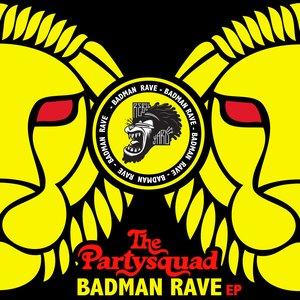Image pour 'The Badman Rave EP'