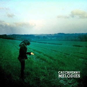 Image for 'Catchpenny Melodies'