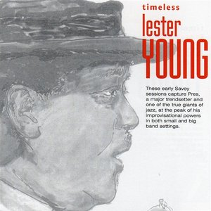 Image for 'Timeless: Lester Young'