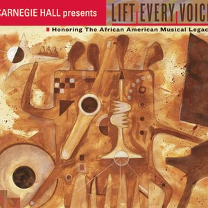 Image for 'LIFT EVERY VOICE! Honoring the African American Musical Legacy'