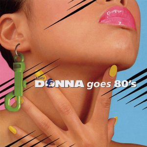Image for 'Donna Goes 80's'