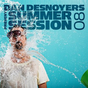 Image for 'Dan Desnoyers Present Summer Session 08'