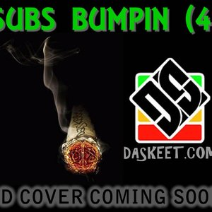 Image for 'Subs Bumpin (4)'