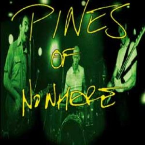 Image for 'Pines of Nowhere'