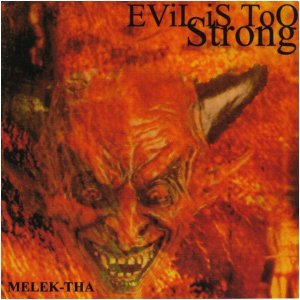 Image for 'Evil Is Too Strong'