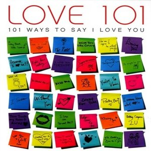 Image for 'Love 101: 101 Ways to Say I Love You'