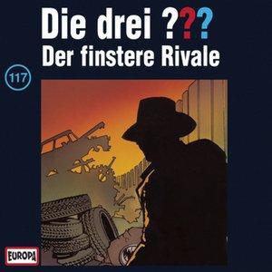 Image for '117/Der finstere Rivale'