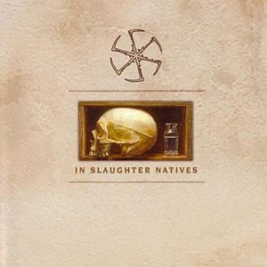 Image for 'In Slaughter Natives'