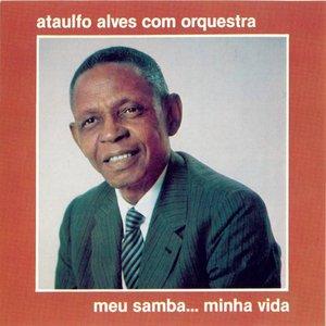 Image for 'Meu Samba... Minha Vida'