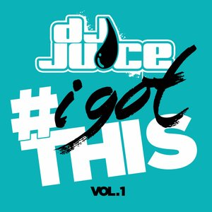 Image for '#IGotThis Vol. 1'