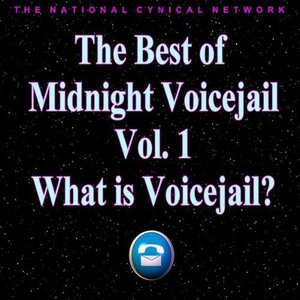 Image for 'The Best of Midnight Voicejail Vol. 1: What Is Voicejail?'
