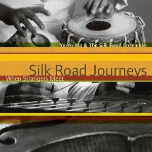 Image for 'Silk Road Journeys: When Strangers Meet'