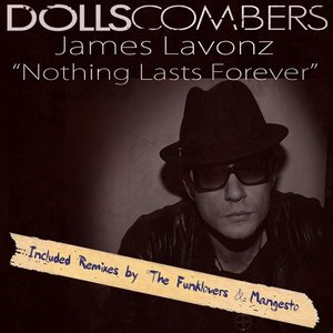Bild für 'Nothing Lasts Forever (feat. James Lavonz)'