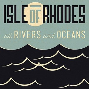 Image for 'All Rivers And Oceans'