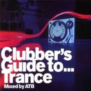 Image for 'Ministry of Sound: Clubber's Guide to… Trance'