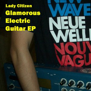 Image for 'Glamorous Electric Guitar EP'