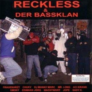 Bild für 'Reckless & Der Bassklan'