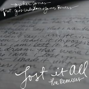 Image for 'Lost It All (Topher Jones Remix)'