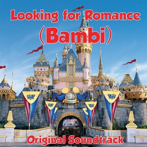 Image for 'Looking For Romance (Bambi Original Soundtrack)'
