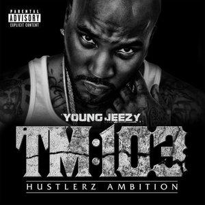 Imagem de 'Thug Motivation 103: Hustlerz Ambition'