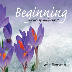 Image pour 'Beginning...A Journey With Jesus Christ'