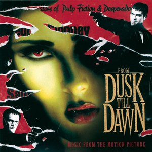 Bild für 'From Dusk Till Dawn  Music From The Motion Picture'
