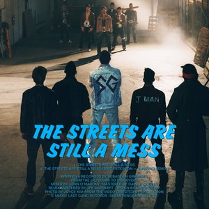 Image for 'The Streets Are Still a Mess'