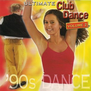 Image for 'Ultimate Club Dance 90s - Vol. 2'