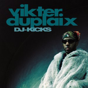Image for 'DJ-Kicks: Vikter Duplaix'